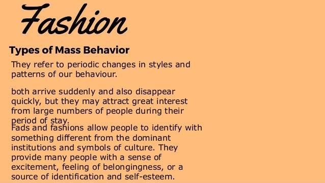 TYPES OF MASS BEHAVIOR