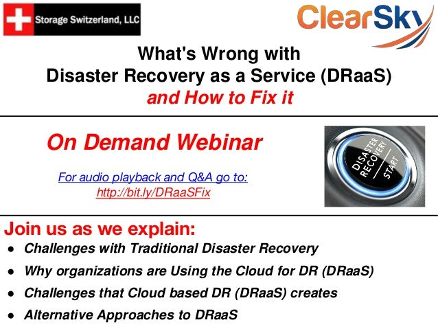 What's Wrong with Disaster Recovery as a Service (DRaaS) and How to Fix it Join us as we explain: ● Challenges with Tradit...