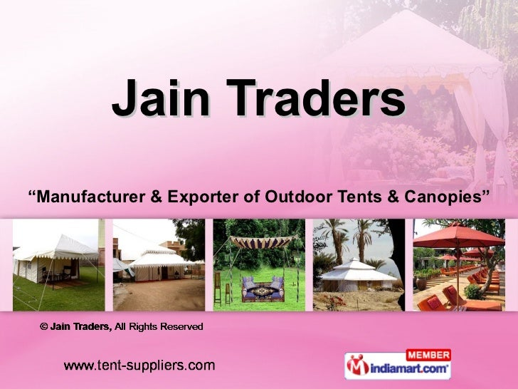 "Jain Traders "" Manufacturer & Exporter of Outdoor Tents & Canopies"""