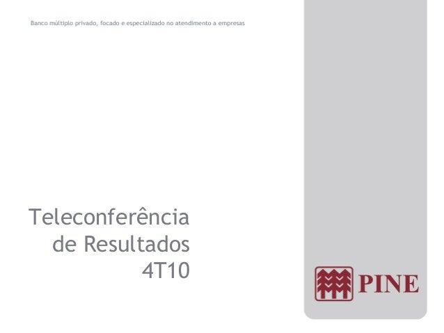 Teleconferência de Resultados4T10