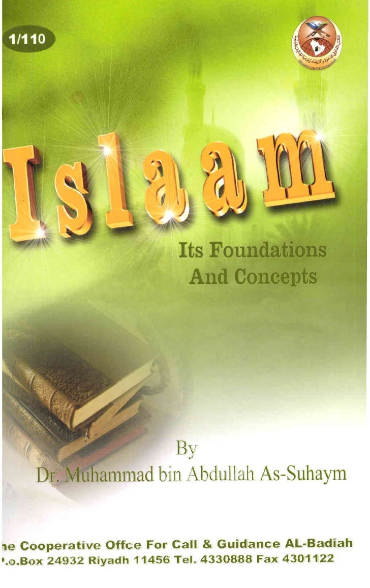 ISLA]UI        Its Foundation        And Concepts                  Js Dr, Muhammed bin Abdullah As-Suhaym                 ...