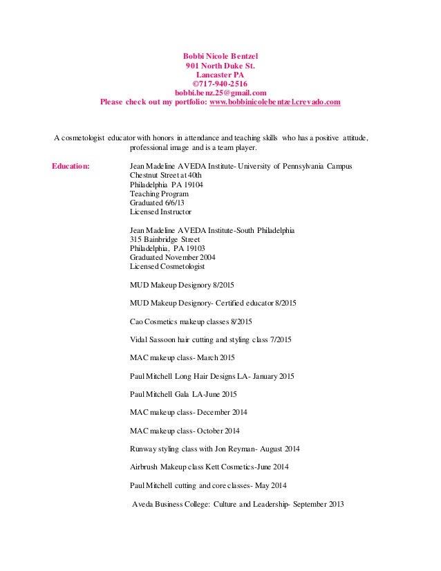 BobbiNicoleBentzel Updated. Cosmetology Resume. Bobbi Nicole Bentzel 901  North Duke St. Lancaster PA ©717 940 2516 ...  Cosmetology Resume