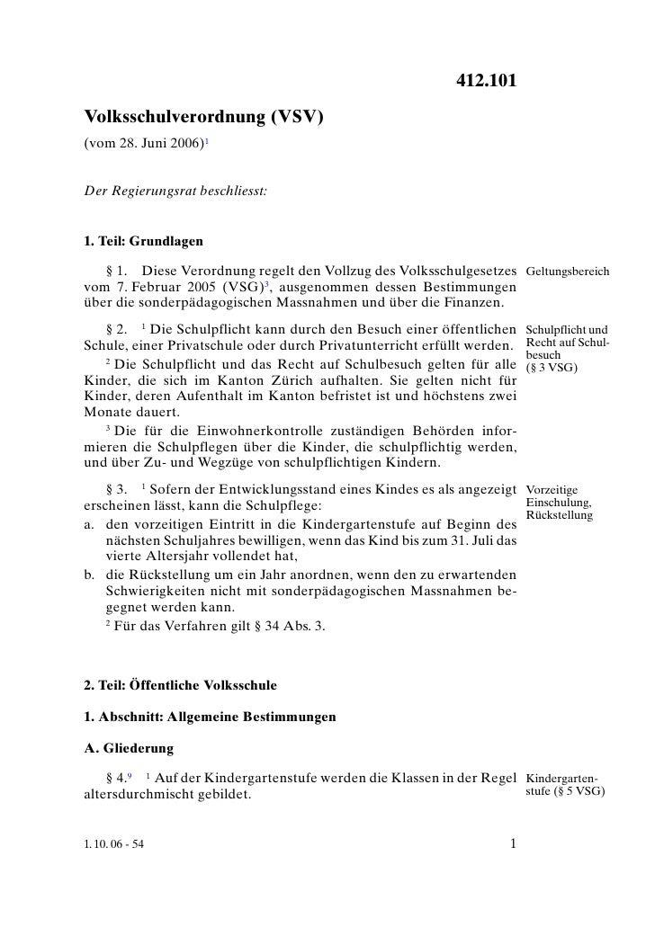 Volksschulverordnung (VSV)                                   412.101 Volksschulverordnung (VSV) (vom 28. Juni 2006)1   Der...