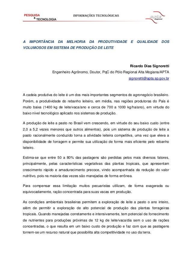 A IMPORTÂNCIA DA MELHORIA DA PRODUTIVIDADE E QUALIDADE DOS VOLUMOSOS EM SISTEMA DE PRODUÇÃO DE LEITE  Ricardo Dias Signore...