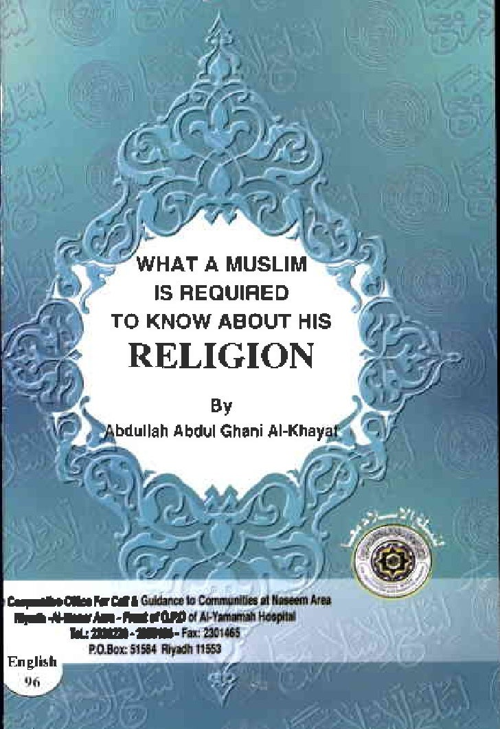 WHATA MUSLIM   ISBEAUIFED TO KNOWABOUTHIS  RELIGION          Sy bdullah Gh.ni       Abdul Al$.y