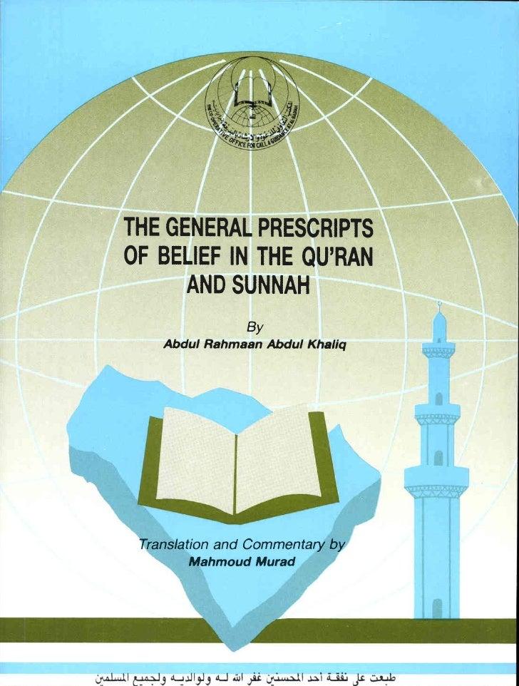 THE GENERAT PRESCRIPTS       OF BETIEF               IN THE OU'RANAND SUNNAH      Abdur-Rahmaan                Abdul-Khali...