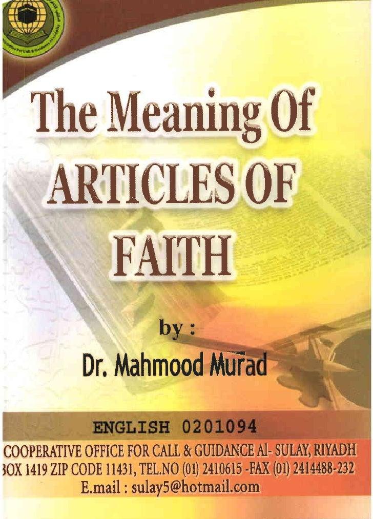 The Meaning Of       AR1ICLESOE                     FAI~H                              b :                Dr. Mahmood MUr ...