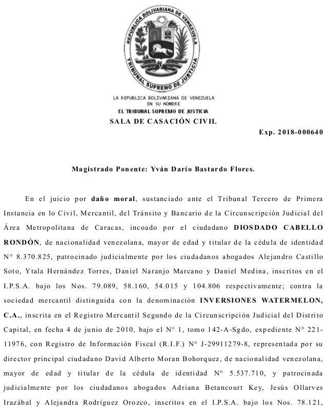 SALA DE CASACIÓN CIVIL Exp. 2018-000640 Magistrado Ponente: Yván Darío Bastardo Flores. En el juicio por daño moral, susta...