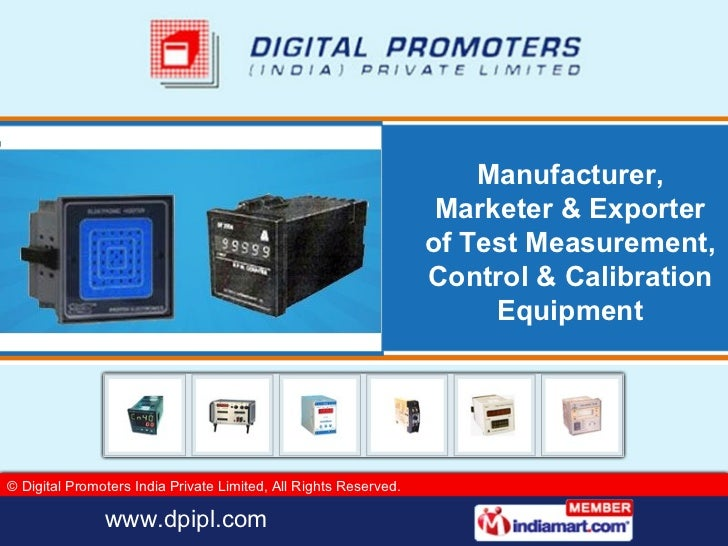Manufacturer, Marketer & Exporter of Test Measurement, Control & Calibration Equipment