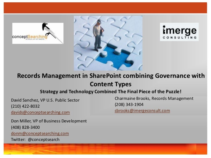 Records Management in SharePoint combining Governance with Content Types <br />Strategy and Technology Combined The Final ...
