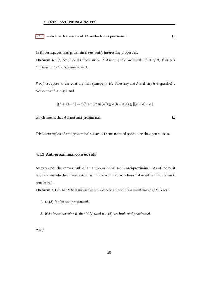 4.2 Total anti-proximinality A is not anti-proximinal for the pseudo-metric given by the semi-norm. Proof. Simply notice t...