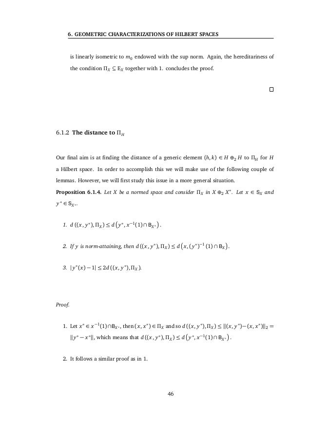 6.2 Geometric characterizations of Hilbert spaces Theorem 6.2.3. Let X be a Banach space. If there exists a vector subspac...