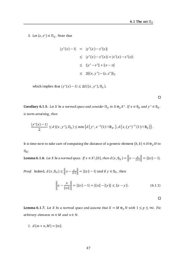 6. GEOMETRIC CHARACTERIZATIONS OF HILBERT SPACES and JX x + y x + y = 2 JX (x) + JX (y) x + y 2 + JX (x) + JX (y) 2 . (6.2...