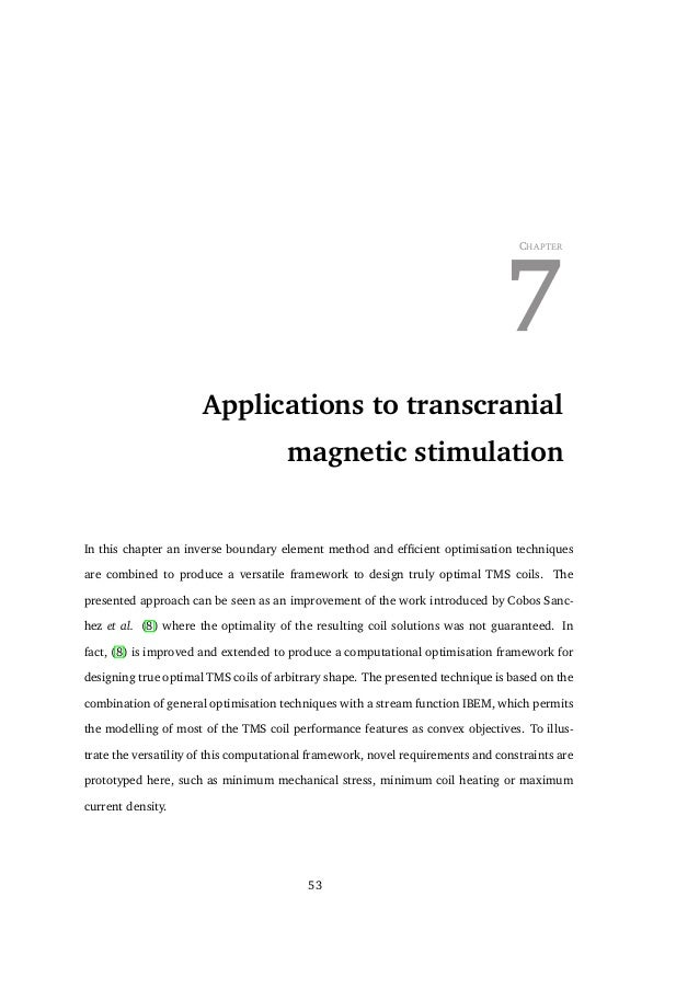7. APPLICATIONS TO TRANSCRANIAL MAGNETIC STIMULATION where L is the inductance matrix, which is a full symmetric matrix, a...