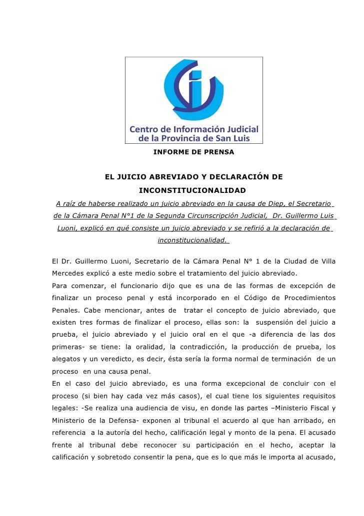 INFORME DE PRENSA               EL JUICIO ABREVIADO Y DECLARACIÓN DE                         INCONSTITUCIONALIDAD A raíz d...