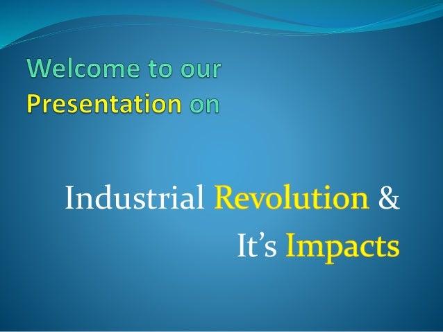 Industrial Revolution It S Impact