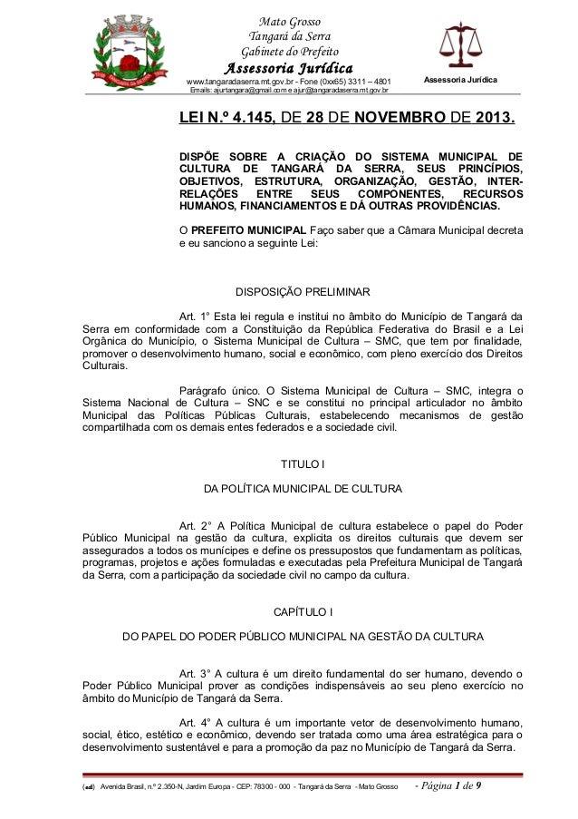 Mato Grosso Tangará da Serra Gabinete do Prefeito Assessoria Jurídica www.tangaradaserra.mt.gov.br - Fone (0xx65) 3311 – 4...