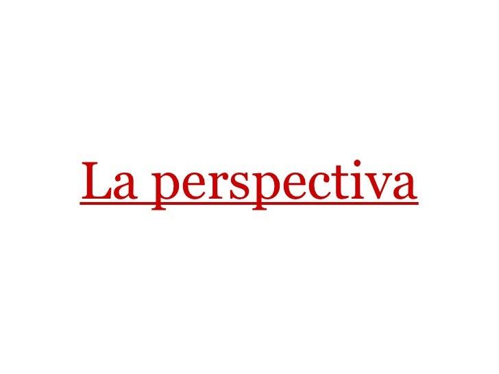 La perspectiva