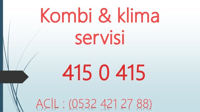 ACİL : (0532 421 27 88)