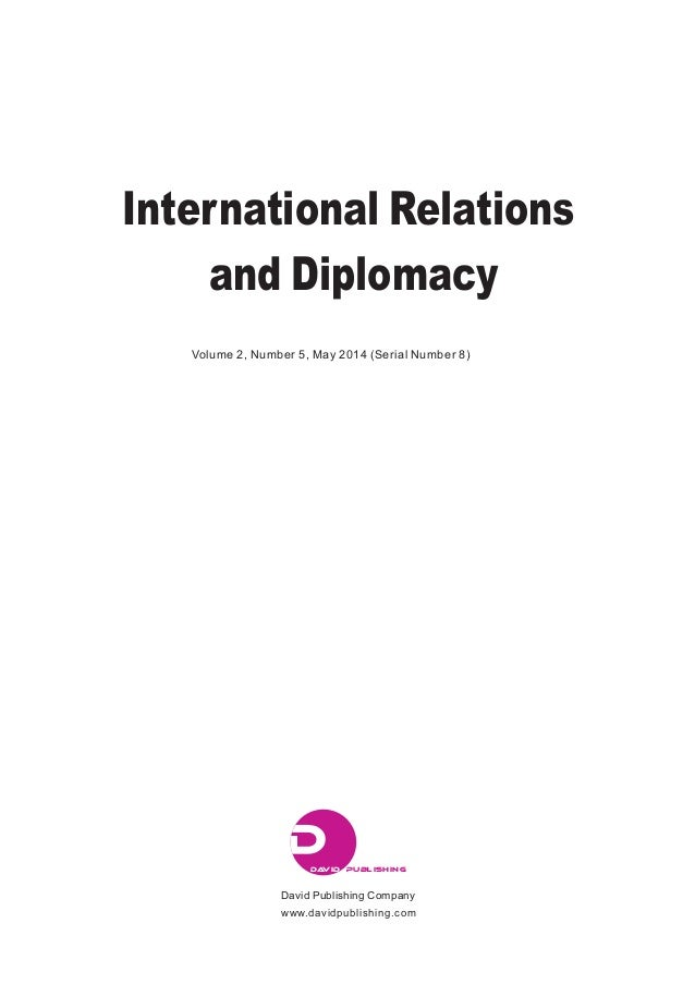 diplomace in international relations The international relations and diplomacy graduate program takes full  advantage of prague's central location in europe intercultural communication  and.