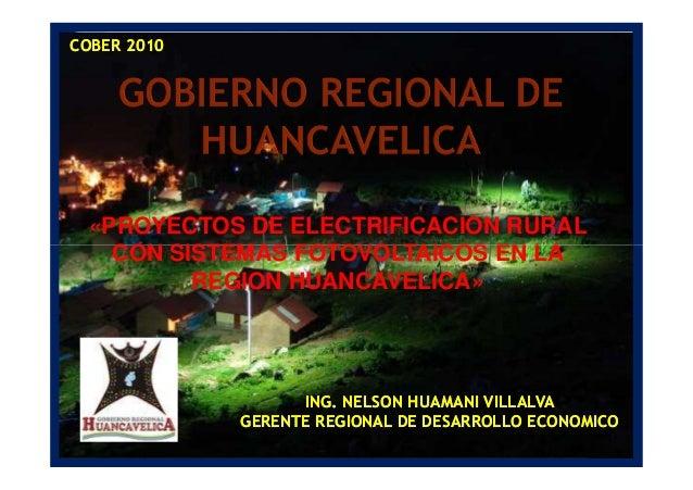 «PROYECTOS DE ELECTRIFICACION RURAL CON SISTEMAS FOTOVOLTAICOS EN LA COBER 2010COBER 2010 CON SISTEMAS FOTOVOLTAICOS EN LA...