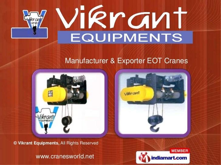 Manufacturer & Exporter EOT Cranes<br />