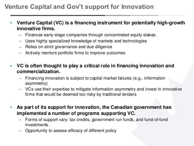 1 Venture Capital (VC) is a financing instrument for potentially high-growth innovative firms. – Finances early-stage comp...