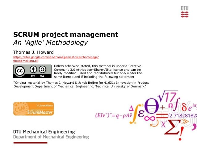 SCRUM project managementAn 'Agile' MethodologyThomas J. Howardhttps://sites.google.com/site/thomasjameshowardhomepage/thow...