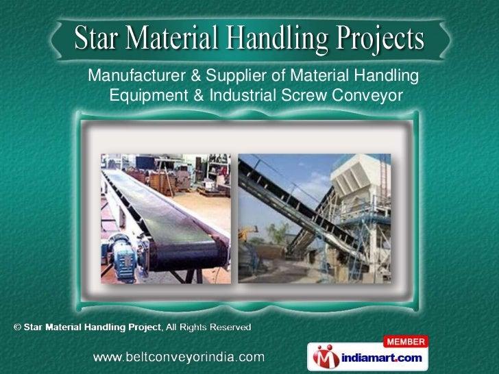 Manufacturer & Supplier of Material Handling  Equipment & Industrial Screw Conveyor