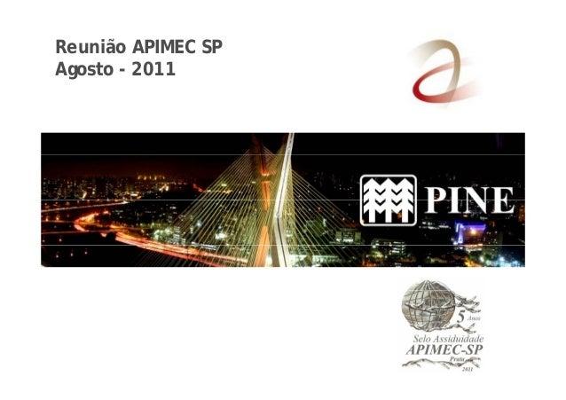 Reunião APIMEC SP  Agosto - 2011