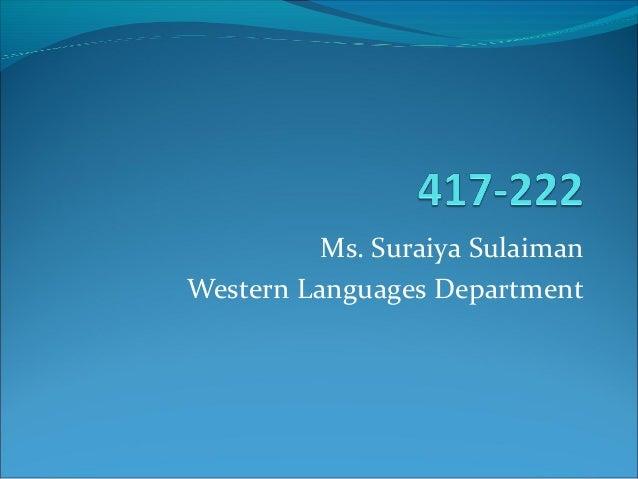 Ms. Suraiya Sulaiman Western Languages Department