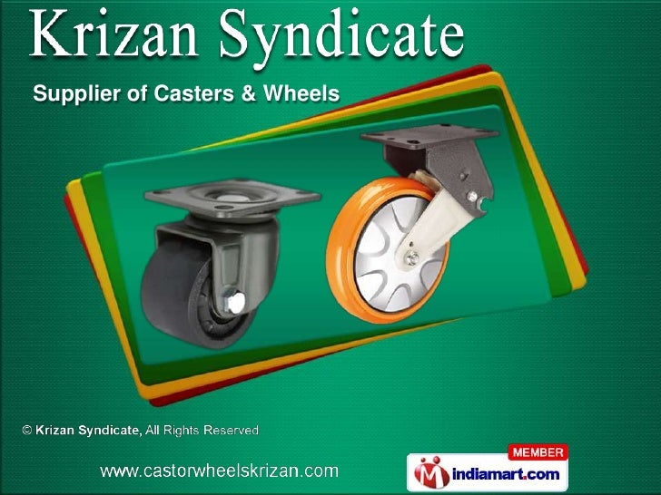 Supplier of Casters & Wheels
