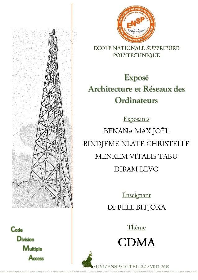Exposé Architecture et Réseaux des Ordinateurs /UY1/ENSP/4GTEL_22 AVRIL 2015
