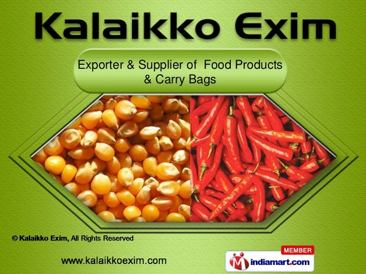 Exporter & Supplier of Food Products            & Carry Bags