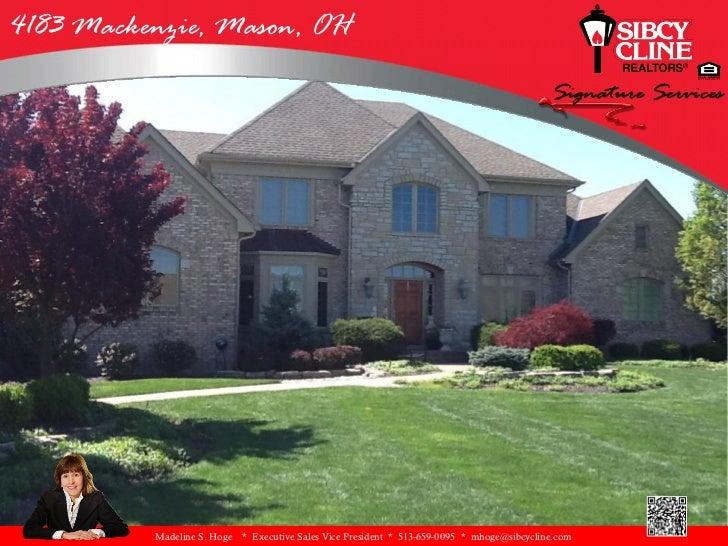 4183 Mackenzie, Mason, OH          Madeline S. Hoge   * Executive Sales Vice President * 513-659-0095 * mhoge@sibcycline.com