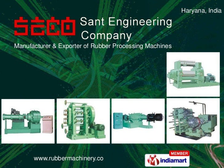 Haryana, India<br />Manufacturer & Exporter of Rubber Processing Machines<br />