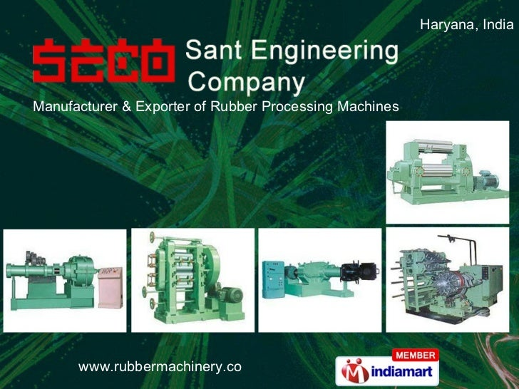 Manufacturer & Exporter of Rubber Processing Machines Haryana, India