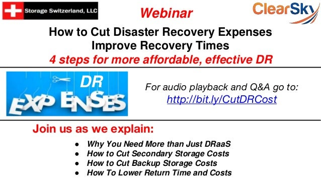 How to Cut Disaster Recovery Expenses Improve Recovery Times 4 steps for more affordable, effective DR Join us as we expla...