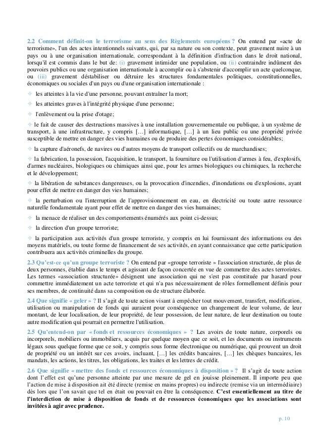 p. 10 2.2 Comment définit-on le terrorisme au sens des Règlements européens ? On entend par «acte de terrorisme», l'un des...