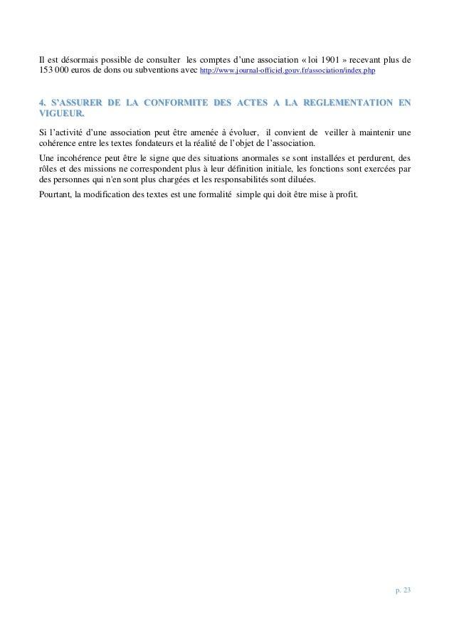 p. 23 Il est désormais possible de consulter les comptes d'une association « loi 1901 » recevant plus de 153 000 euros de ...