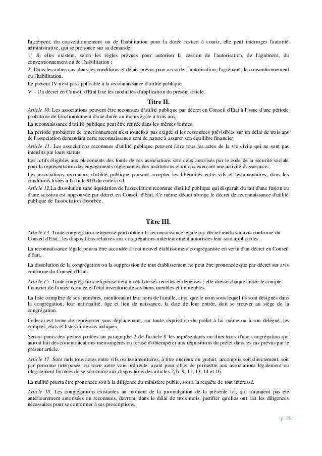 p. 26 l'agrément, du conventionnement ou de l'habilitation pour la durée restant à courir, elle peut interroger l'autorité...