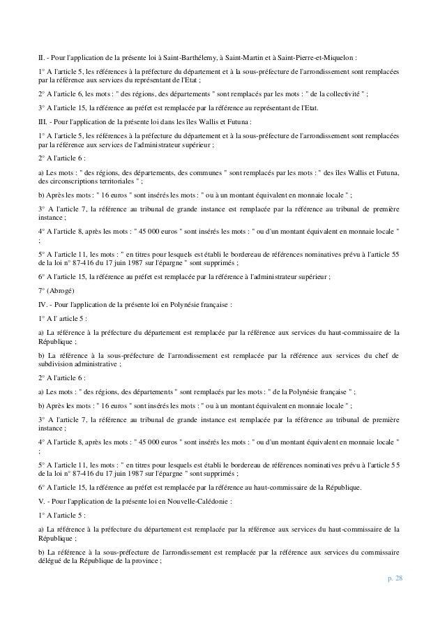 p. 28 II. - Pour l'application de la présente loi à Saint-Barthélemy, à Saint-Martin et à Saint-Pierre-et-Miquelon : 1° A ...