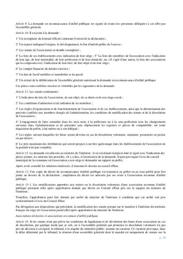 p. 30 Article 9. La demande en reconnaissance d'utilité publique est signée de toutes les personnes déléguées à cet effet ...