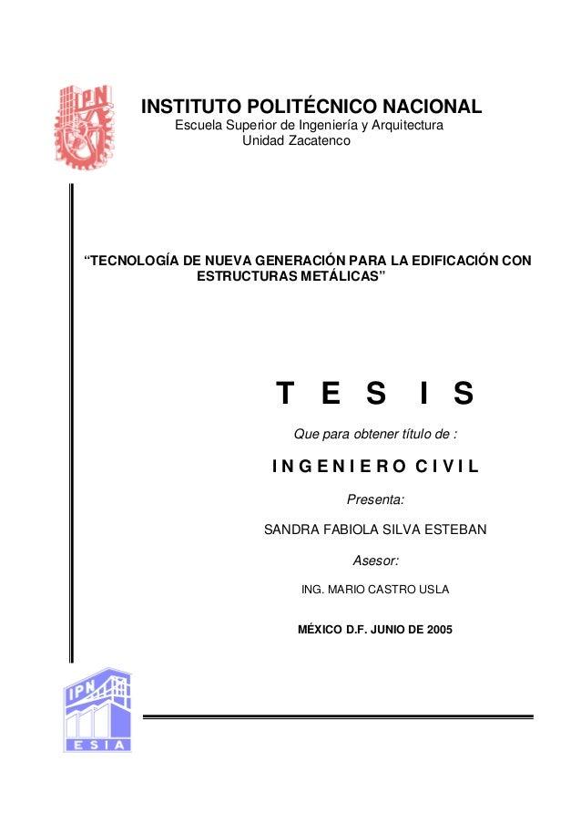 """INSTITUTO POLITÉCNICO NACIONAL Escuela Superior de Ingeniería y Arquitectura Unidad Zacatenco  """"TECNOLOGÍA DE NUEVA GENERA..."""