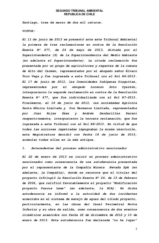 SEGUNDO TRIBUNAL AMBIENTAL REPUBLICA DE CHILE  Santiago, tres de marzo de dos mil catorce. VISTOS: El 11 de junio de 2013 ...