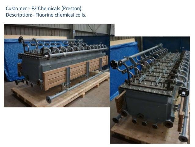 Customer:- F2 Chemicals (Preston) Description:- Fluorine chemical cells.