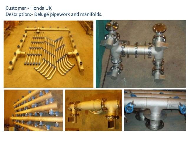 Customer:- Honda UK Description:- Deluge pipework and manifolds.