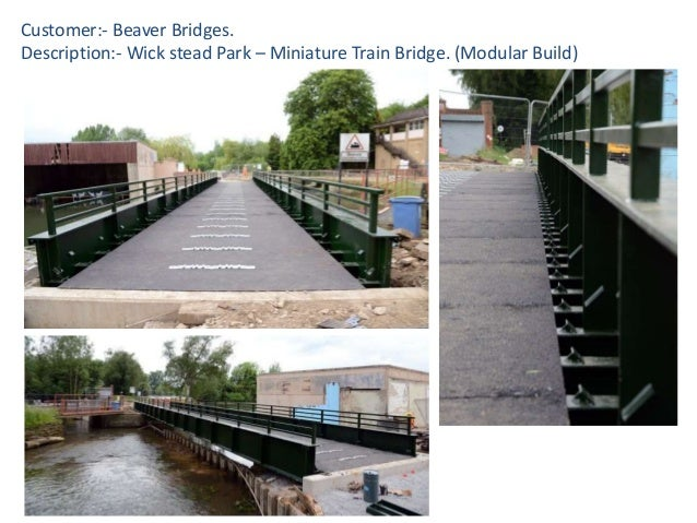 Customer:- Beaver Bridges. Description:- Wick stead Park – Miniature Train Bridge. (Modular Build)