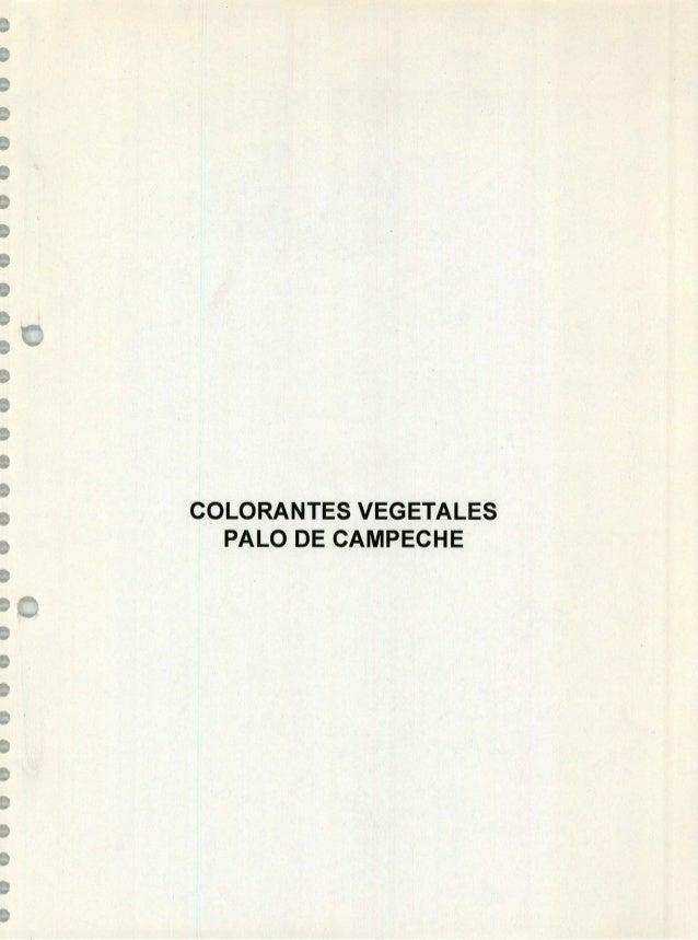 Colorantes vegetales, Palo de Campeche