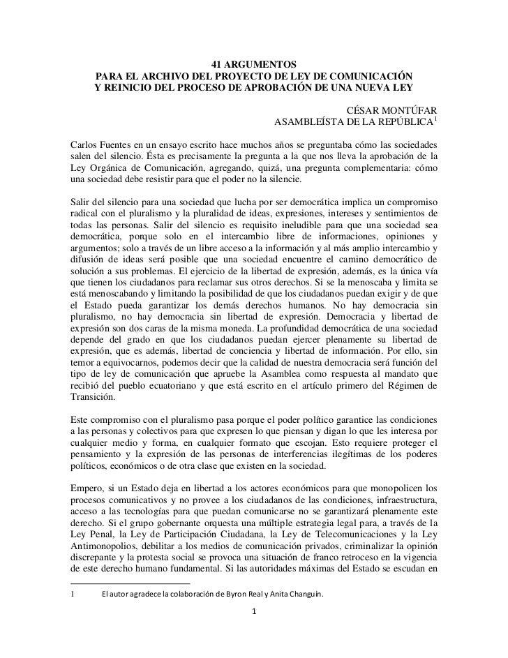 41 ARGUMENTOS     PARA EL ARCHIVO DEL PROYECTO DE LEY DE COMUNICACIÓN     Y REINICIO DEL PROCESO DE APROBACIÓN DE UNA NUEV...